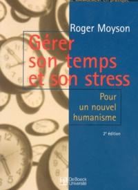 Gérer son temps et son stress. Pour un nouvel humanisme, 2ème édition.pdf