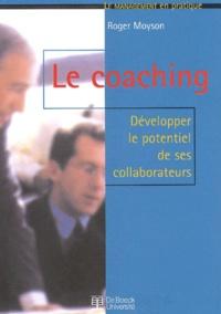Le coaching. Développer le potentiel de ses collaborateurs.pdf