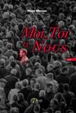 Roger Moyson - Moi, toi et nous.