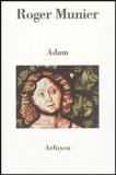 Roger Munier - Adam.