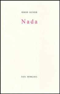 Roger Munier - Nada.