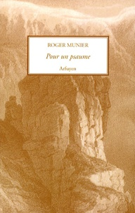 Roger Munier - Pour un psaume.