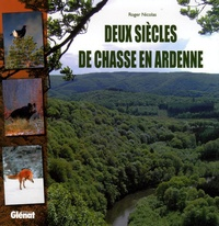 Deux siècles de chasse en Ardenne.pdf