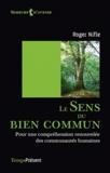 Roger Nifle - Le sens du bien commun - Pour une compréhension renouvelée des communautés humaines.