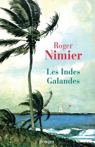 Roger Nimier - Les Indes Galandes.