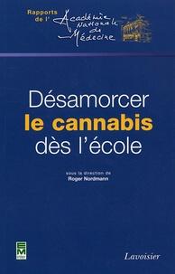 Roger Nordmann - Désamorcer le cannabis dès l'école.