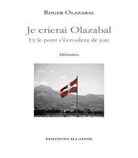 Roger Olazabal - Je crierai Olazabal.
