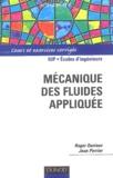 Roger Ouziaux et Jean Perrier - Mécanique des fluides appliquée.