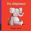 Roger Paré - Un éléphant.