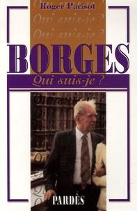 Roger Parisot - Borges.