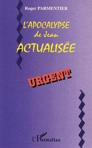 Roger Parmentier - L'apocalypse de jean actualisee.