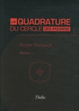 Roger Pascault - La quadrature du cercle des pourris.