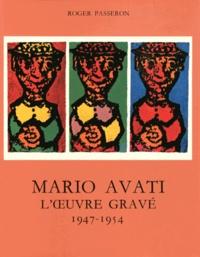 Roger Passeron - L'oeuvre gravé de Mario Avati (1947-1954).