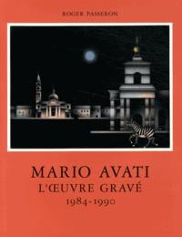 Roger Passeron - L'oeuvre gravé de Mario Avati (1984-1990).