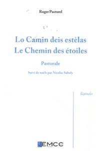 Roger Pasturel - Lo camin deis estelas ; Le chemin des etoiles - Pastorale.