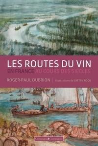 Les routes du vin en France au cours des siècles.pdf
