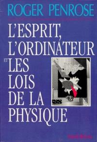 Alixetmika.fr L'esprit, l'ordinateur et les lois de la physique Image