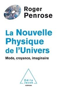La nouvelle physique de lUnivers - Mode, croyance, imaginaire.pdf