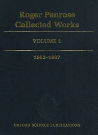 Roger Penrose Collected Works - Volume 1, 1953-1967.pdf