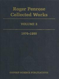 Deedr.fr Roger Penrose Collected Works - Volume 3, 1976-1980 Image