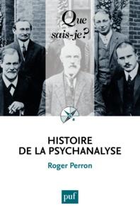 Roger Perron - Histoire de la psychanalyse.