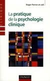 Roger Perron - La pratique de la psychologie clinique.