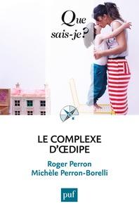 Roger Perron et Michèle Perron-Borelli - Le complexe d'Oedipe.