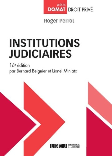 Institutions judiciaires 13e édition - Roger Perrot