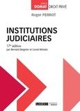 Roger Perrot et Bernard Beignier - Institutions judiciaires.