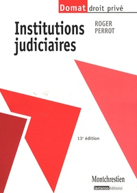 Roger Perrot - Institutions judiciaires.
