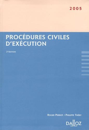 Roger Perrot et Philippe Théry - Procédures civiles d'exécution.