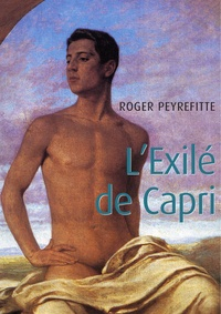 Roger Peyrefitte - L'Exilé de Capri.