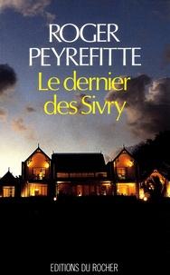 Roger Peyrefitte - Le dernier des Sivry.