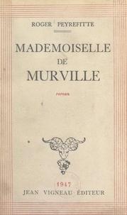 Roger Peyrefitte - Mademoiselle de Murville.