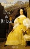 Roger Pierrot - ÁEve de Balzac - Biographie.