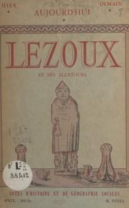 Roger Pinel - Lezoux et ses alentours - Notes d'histoire et de géographie locales.