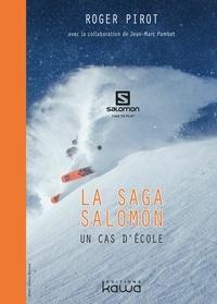 Roger Pirot - La saga Salomon - Un cas d'école.