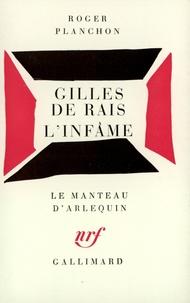 Roger Planchon - Gilles de Rais. L'Infâme - [Villeurbanne, Théâtre de la Cité, 6 janvier 1976 , [Villeurbanne, Théâtre de la Cité, 11 mars 1969.