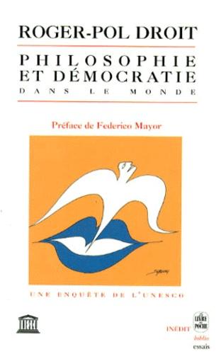 Roger-Pol Droit - Philosophie et démocratie dans le monde.