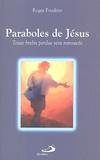 Roger Poudrier - Paraboles de Jésus - Toute brebis perdue sera retrouvée.