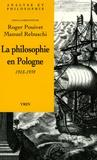 Roger Pouivet et Manuel Rebuschi - La philosophie en Pologne 1918-1939.