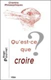 Roger Pouivet - Qu'est-ce que croire ?.