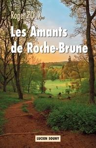 Goodtastepolice.fr Les Amants de Roche-Brune Image