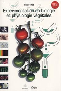 Roger Prat - Expérimentation en biologie et physiologie végétales. 1 Cédérom