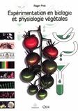 Roger Prat - Expérimentation en biologie et physiologie végétales.