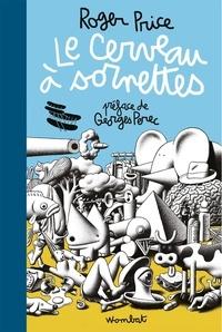 Roger Price et Georges Perec - Le cerveau à sornettes - Traité de l'Évitisme.