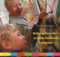 Roger Prott et Christa Preissing - Bridging Diversity - An Early Childhood Curriculum.
