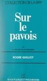 Roger Quilliot et Mario Guastoni - Sur le pavois - Ou La recherche de l'équilibre.