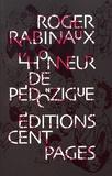 Roger Rabiniaux - L'honneur de Pédonzigue.
