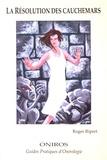 Roger Ripert - La résolution des cauchemars.
